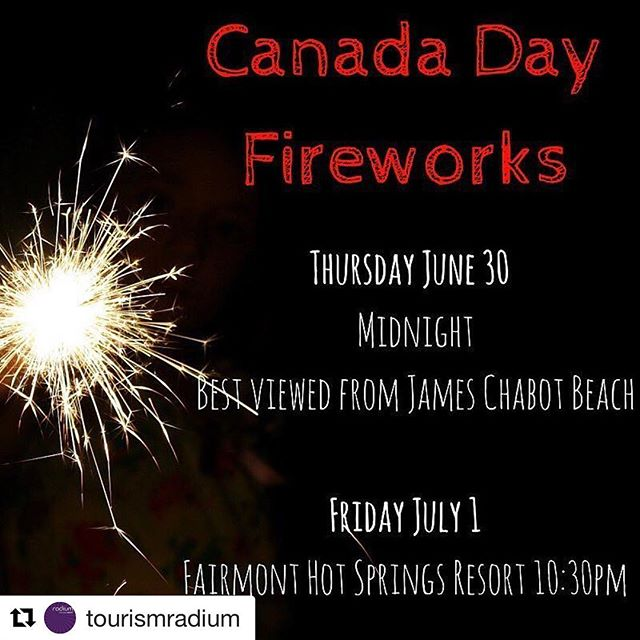 #CanadaDay FIREWORKS TONIGHT!! #Invermere #ColumbiaValley  #Repost from @tourismradium ・・・ …